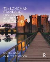 The Longman Standard History of Medieval Philosophy