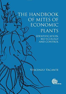 The Handbook of Mites of Economic Plants PDF