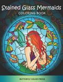 Stained Glass Mermaids Coloring Book