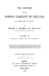 The History of the Norman Conquest of England: Its Causes and Its Results, Volume 3