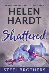 Shattered: Steel Brothers Saga #7
