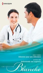 Dilemme pour une infirmière - Malentendu aux urgences