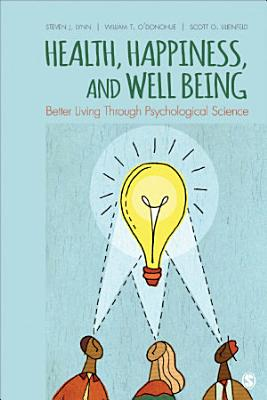 Health  Happiness  and Well Being
