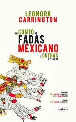 Um conto de fadas mexicano e outras hist  rias PDF
