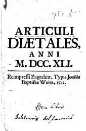 Articuli diaetales [Regni Hungaria partiumque eidem annexarum], anni M. DCC. XLI