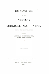Transactions of the Meeting of the American Surgical Association: Volume 28