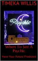 When To See A Psychic
