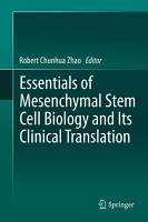 Essentials of Mesenchymal Stem Cell Biology and Its Clinical Translation PDF
