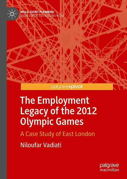 Download The Employment Legacy of the 2012 Olympic Games Book