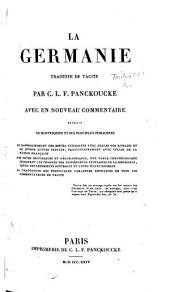 La Germanie traduite de Tacite ... par C. L. F. Panckoucke, avec un nouveau commentaire extrait de Montesquieu, etc