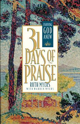 Thirty One Days of Praise PDF