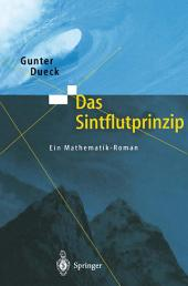 Das Sintflutprinzip: Ein Mathematik-Roman