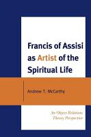 Francis of Assisi as Artist of the Spiritual Life PDF
