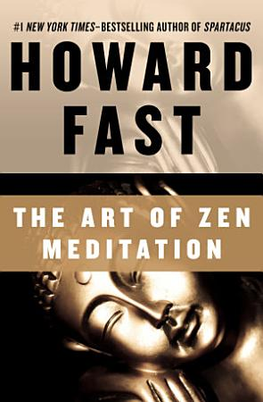 The Art of Zen Meditation PDF