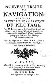 Nouveau traité de navigation: contenant la théorie et la pratique du pilotage