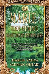 Marie: Une Femme Musulmane Exemplaire