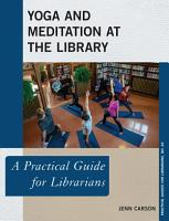 Yoga and Meditation at the Library PDF