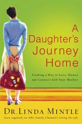 A Daughter S Journey Home Book PDF