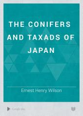 The Conifers and Taxads of Japan