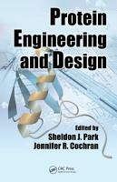 Protein Engineering and Design PDF