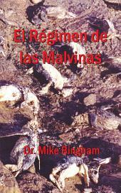 El Régimen De Las Malvinas