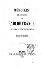 Mémoires et souvenirs d'un pair de France [le Comte J.-P. Fabre, de l'Aude]: ex-membre du Sénat conservateur