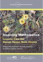 Inspiring Mathematics: Lessons from the Navajo Nation Math Circles