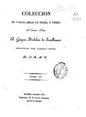 Colección de varias obras en prosa y verso del Excmo. Señor D. Gaspar Melchor de Jovellanos: Volumen 4,Libro 10