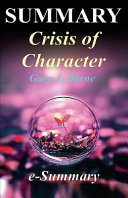 Summary   Crisis of Character PDF