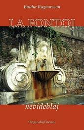 La fontoj nevideblaj (Originala poezio en Esperanto)