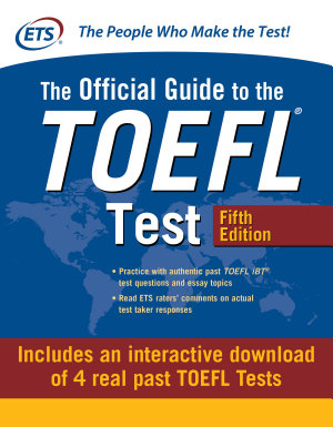 Official Guide to the TOEFL Test with Downloadable Tests  Fifth Edition