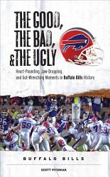 The Good  the Bad    the Ugly  Buffalo Bills PDF