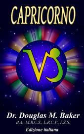 CAPRICORNO: I Segni dello Zodiaco