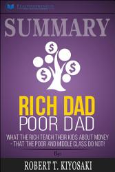 Summary Of Rich Dad Poor Dad What The Rich Teach Their Kids  Book PDF
