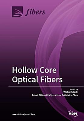 Hollow Core Optical Fbers
