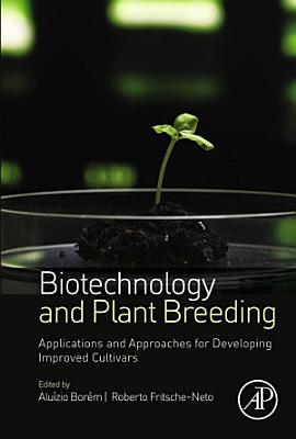 Biotechnology and Plant Breeding PDF