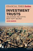 Financial Times Guide to Investment Trusts PDF
