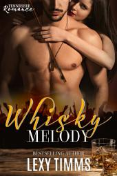Whisky Melody: Music New Adult Romance