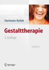 Gestalttherapie: Lehrbuch, Ausgabe 3