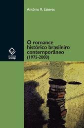 O romance histórico brasileiro contemporâneo (1975-2000)