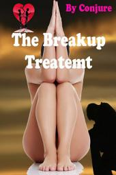 The Breakup Treatment: The End of a Relationship?