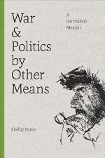 War and Politics by Other Means