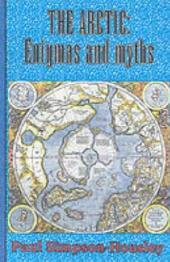 The Arctic: Enigmas and Myths