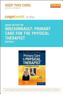 Primary Care for the Physical Therapist   Pageburst E book on Kno Retail Access Card PDF