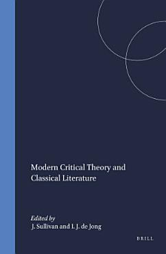 Modern Critical Theory and Classical Literature PDF