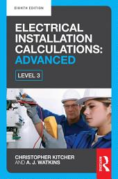 Electrical Installation Calculations: Advanced, 8th ed: Edition 8