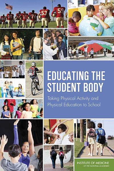 Download Educating the Student Body Book