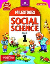 Milestones Social Science – 1