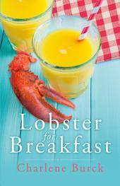 Lobster for Breakfast