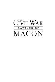 Civil War Battles of Macon  The PDF